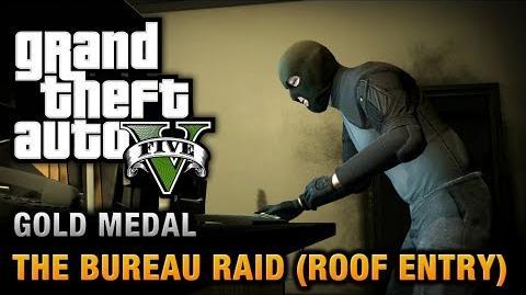 GTA 5 - Mission 68 - The Bureau Raid (Roof Entry) 100% Gold Medal Walkthrough