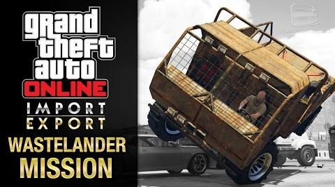 GTA Online Import Export - Special Vehicle Work 2 - Wastelander Mission (Breakdown Recovery)