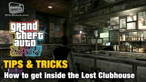 GTA The Ballad of Gay Tony - Tips & Tricks - How to get inside the Lost Clubhouse