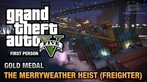 GTA 5 - Mission 30 - The Merryweather Heist (Freighter) First Person Gold Medal Guide - PS4