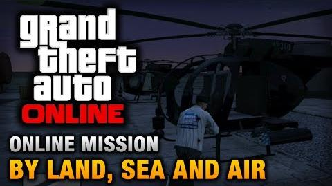 GTA Online - Mission - By Land, Sea and Air Hard Difficulty
