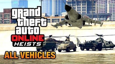 GTA Online Heists - All Vehicles