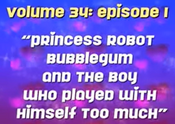 PrincessRobotBubblegum-GTA-Volume34Episode1