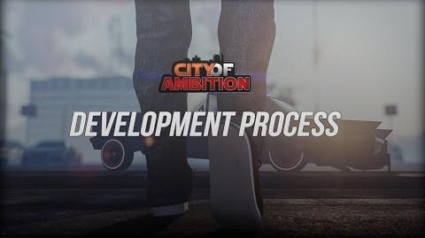 City of Ambition- Dev Process Video