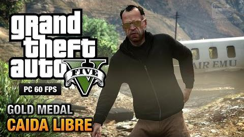 GTA 5 PC - Mission 45 - Caida Libre Gold Medal Guide - 1080p 60fps