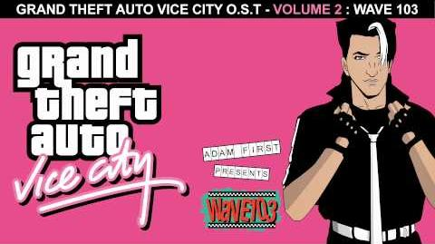 Intro - DJ Adam First - Wave 103 - GTA Vice City Soundtrack HD
