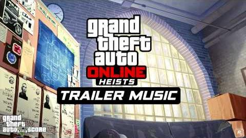 GTA Online Heists Trailer Music Extended