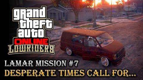 GTA Online Lowriders - Mission 7 - Desperate Times Call For... Hard Difficulty