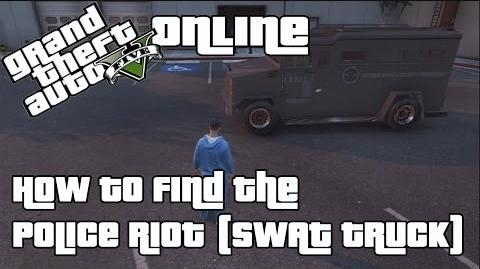 GTA V (Online) How to find the Police Riot (SWAT Truck)