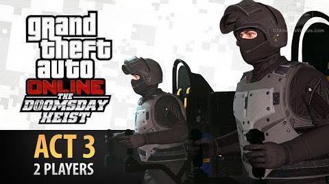 GTA Online Doomsday Heist Act 3 with 2 Players (Elite & Criminal Mastermind II)