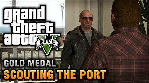 GTA 5 - Mission 28 - Scouting the Port 100% Gold Medal Walkthrough