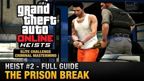 GTA Online Heist 2 - The Prison Break (Elite Challenge & Criminal Mastermind)