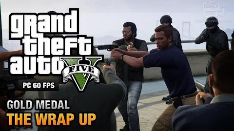 GTA 5 PC - Mission 69 - The Wrap Up Gold Medal Guide - 1080p 60fps