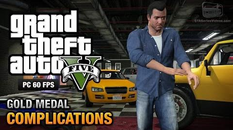 GTA 5 PC - Mission 3 - Complications Gold Medal Guide - 1080p 60fps