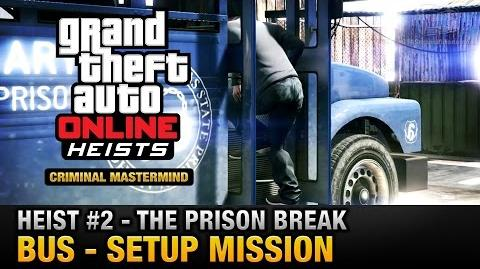 GTA Online Heist 2 - The Prison Break - Bus (Criminal Mastermind)