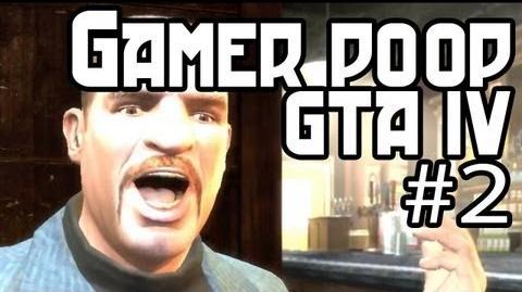 Gamer Poop - GTA IV 2