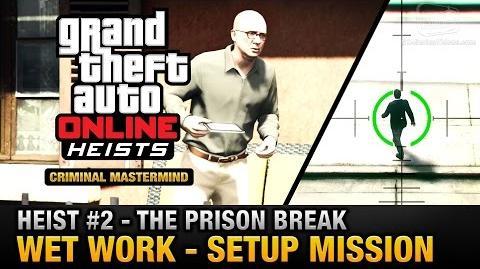 GTA Online Heist 2 - The Prison Break - Wet Work (Criminal Mastermind)
