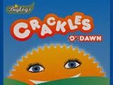 Crackles O'Dawn
