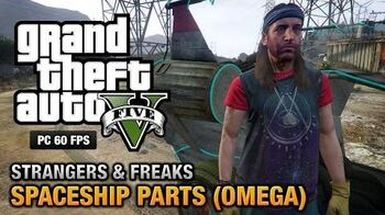 GTA 5 PC - Omega Spaceship Parts Location Guide Strangers and Freaks