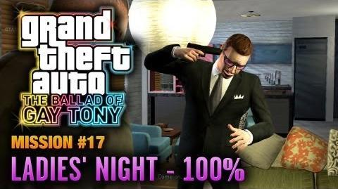 GTA The Ballad of Gay Tony - Mission 17 - Ladies' Night 100% (1080p)