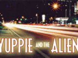 Yuppie and the Alien