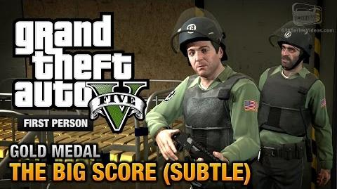 GTA 5 - Mission 75 - The Big Score (Subtle Approach) First Person Gold Medal Guide - PS4