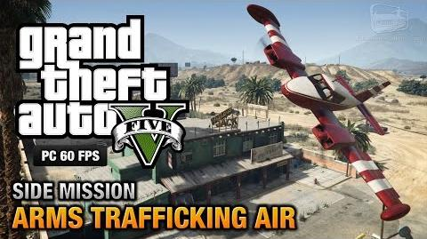 GTA 5 PC - Arms Trafficking Air