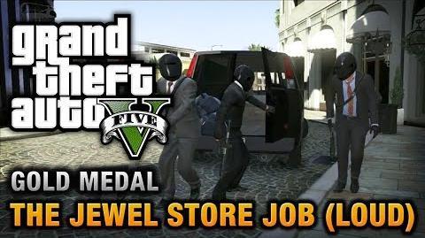 GTA 5 - Mission 13 - The Jewel Store Job (Loud Approach) 100% Gold Medal Walkthrough