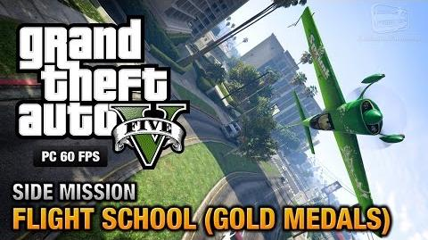 GTA 5 PC - Flight School 100% Gold Medal Walkthrough