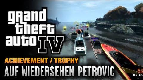 GTA 4 - Auf Wiedersehen Petrovic Achievement Trophy (1080p)