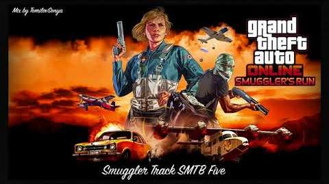 GTA Online Smuggler's Run Original Score — Smuggler Track SMTB Five