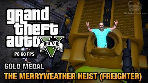 GTA 5 PC - Mission 30 - The Merryweather Heist (Freighter) Gold Medal Guide - 1080p 60fps