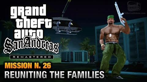 GTA San Andreas Remastered - Mission 26 - Reuniting the Families (Xbox 360 PS3)