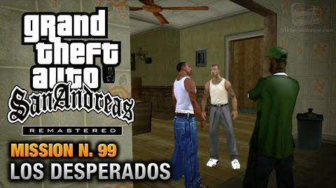 GTA San Andreas Remastered - Mission 99 - Los Desperados (Xbox 360 PS3)