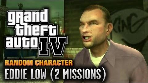 GTA 4 - Random Character 11 - Eddie Low 2 Missions (1080p)