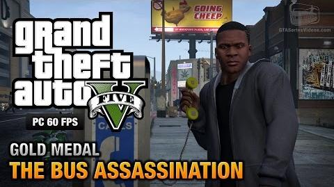 GTA 5 PC - Mission 43 - The Bus Assassination Gold Medal Guide - 1080p 60fps