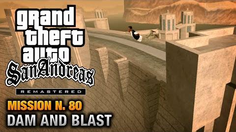 GTA San Andreas Remastered - Mission 80 - Dam and Blast (Xbox 360 PS3)