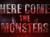 Here Come The Monsters