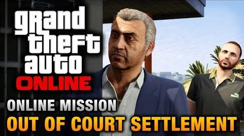 GTA Online - Mission - Out of Court Settlement Hard Difficulty