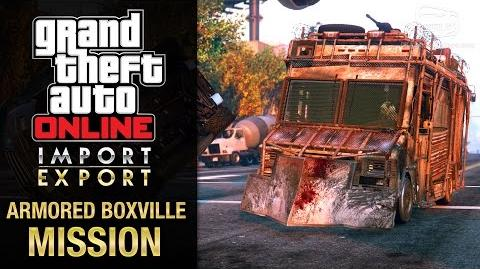 GTA Online Import Export - Special Vehicle Work 7 - Armored Boxville (End of Transmission)