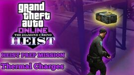 GTA Online Casino Heist Prep Mission - Thermal Charges