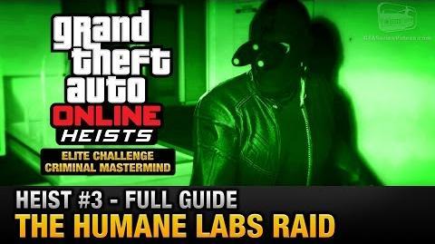 GTA Online Heist 3 - The Humane Labs Raid (Elite Challenge & Criminal Mastermind)