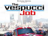 The Vespucci Job