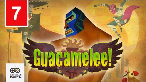 Guacamelee Part 7 Flame Face Fighting