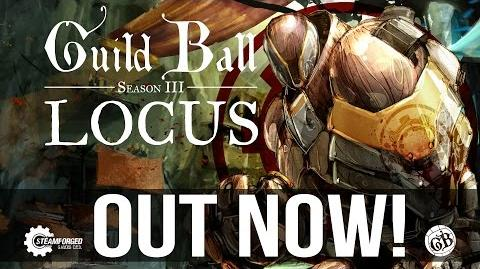 Locus- Guild Ball - Season III
