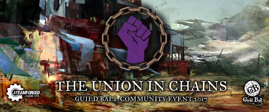Steamforged Community Event 2017-Union In Chains