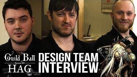 Guild Ball- Hag - Design Team Interview