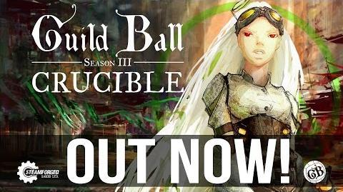 Crucible- Guild Ball - Season III