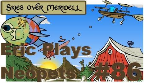 Let's Play Neopets 86 Skies Over Meridell