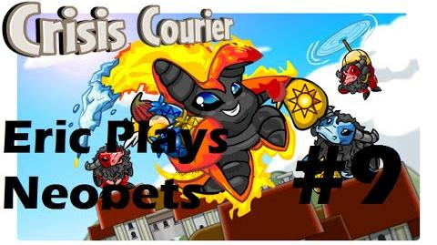 Let's Play Neopets 9 Crisis Courier